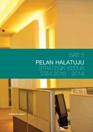 BAB 5 PELAN HALATUJU STRATEGIK KEDUA SSM 2010 - 2014