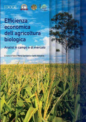 Efficienza economica dell'agricoltura biologica - Istituto Nazionale di ...