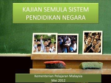 Latarbelakang Kajian Semula Pendidikan - Kementerian Pelajaran ...