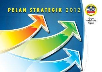 PELAN STRATEGIK 2012 - Jabatan Pendaftaran Negara Malaysia