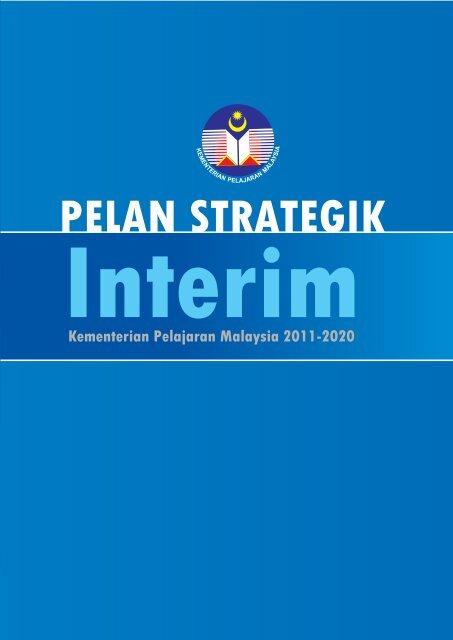 Pelan Strategik Interim KPM 2011 - 2020 - Kementerian Pelajaran ...