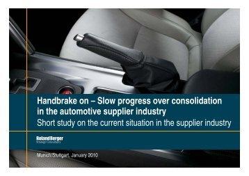 Handbrake on – Slow progress over consolidation i ... - Roland Berger