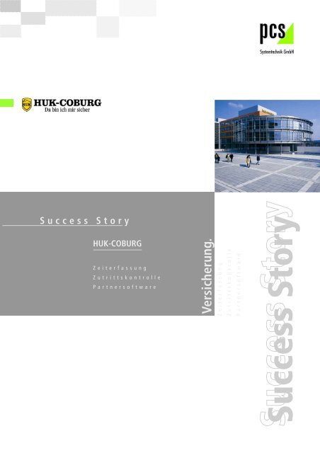 HUK Success Story - PCS Systemtechnik GmbH