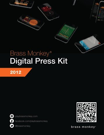 Digital Press Kit - Brass Monkey