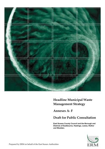 Headline Municipal Waste Management Strategy Annexes A- F Draft ...