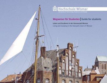 Wegweiser für Studenten Guide for students - Hochschule Wismar