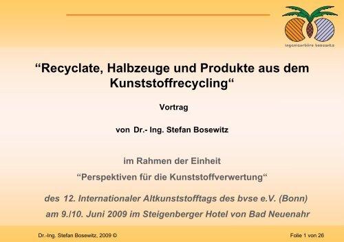 """""""Recyclate, Halbzeuge und Produkte aus dem ... - Plasticker"""