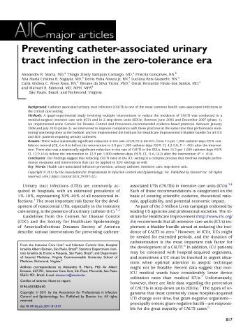preventing catheter associated urinary tract infections Catheter associated urinary tract infections (cautis) put an unnecessary burden on patients and health care systems • identification of interventions with the greatest positive impact on cauti rates would be an asset to healthcare professional caring for patients with an indwelling catheter and nurse clinicians developing policies.