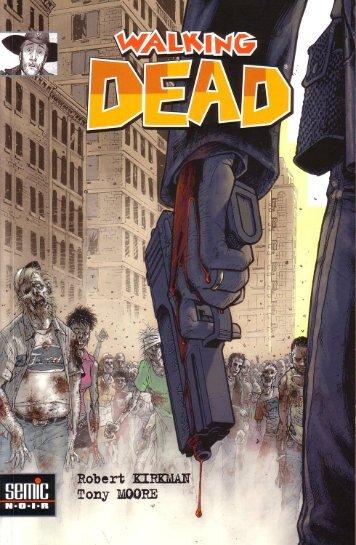 The Walking Dead - Tome 1 - Passé Décomposé