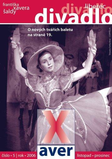 xaver 11, 12 06.pdf - Divadlo FX Šaldy - interní web