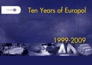 Anniversary publication: 10 years of Europol ... - Europol - Europa
