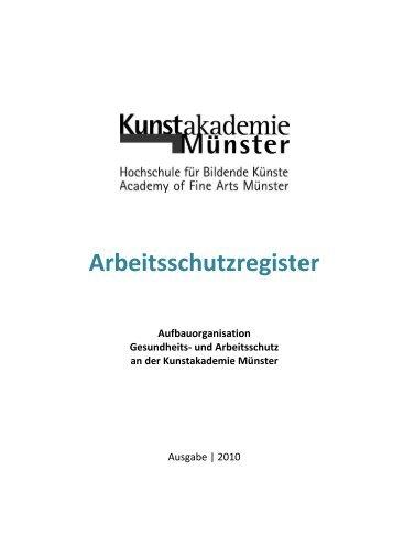 Arbeitsschutzregister - Kunstakademie Münster