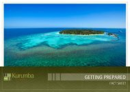 Getting Prepared for Kurumba Maldives