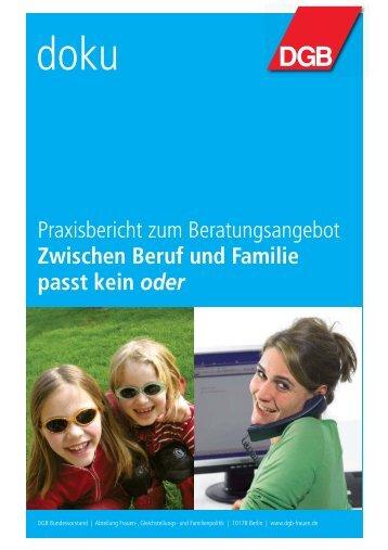 Zwischen Beruf und Familie passt kein oder - DGB Bestellservice