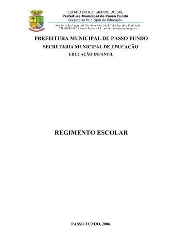 REGIMENTO ESCOLAR - Prefeitura Municipal de Passo Fundo