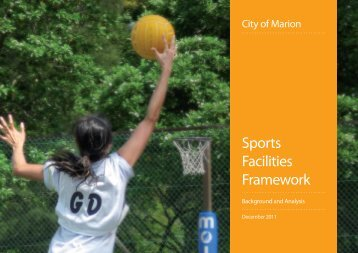 Sports Facilities Framework Background and Analysis - City of Marion