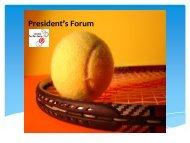 Presidents Forum - Canterbury Tennis