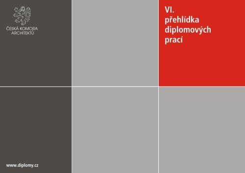 VI. přehlídka diplomových prací - Česká komora architektů