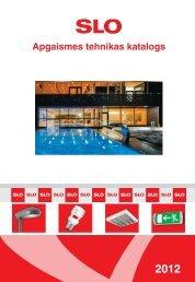Apgaismes tehnikas katalogs 2012 - SLO Latvia