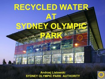 RECYCLED WATER AT SYDNEY OLYMPIC PARK