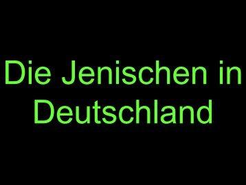 1. Was ist Jenisch? - Paracelsus-Gymnasium-Hohenheim