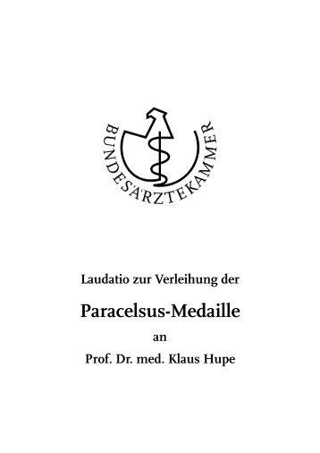 Laudatio zur Verleihung der Paracelsus-Medaille an Prof. Dr. med ...