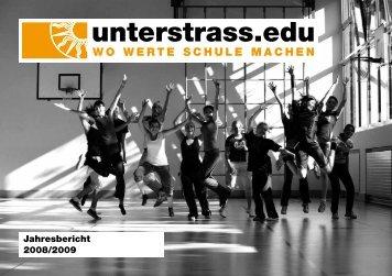 Jahresbericht 2008/2009 - Unterstrass.edu