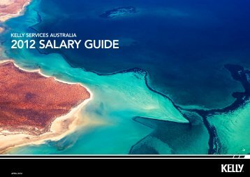 Kelly ServiceS AuStralia 2012 Salary Guide