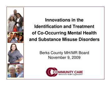 Innovations in the Identification and Treatment of Co ... - Berks County