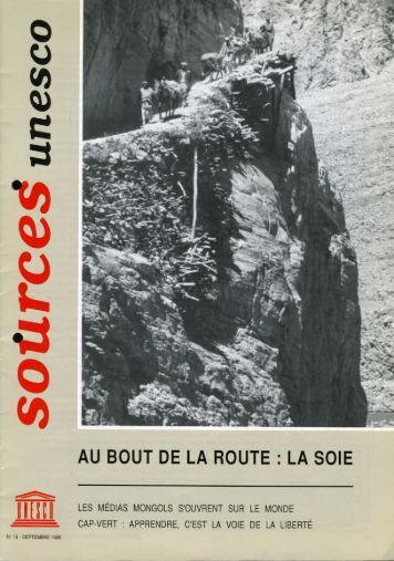 Au bout de la route, la soie; Unesco sources ... - unesdoc - Unesco