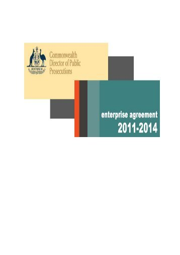 CDPP Enterprise Agreement 2011-2014 - Commonwealth Director ...