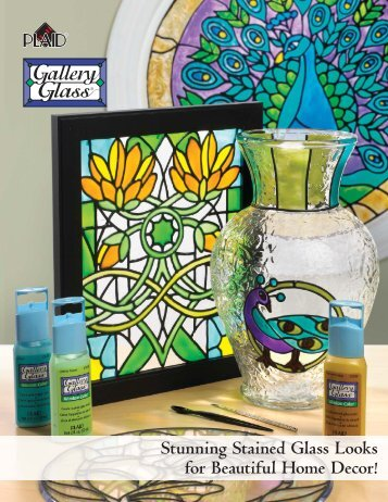 Stunning Stained Glass Looks for Beautiful Home ... - Plaid Enterprises