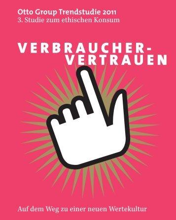 VERBRAUCHER- VERTRAUEN - Otto Group