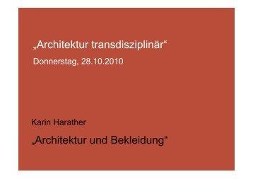 """""""Architektur transdisziplinär"""" """"Architektur und Bekleidung"""""""