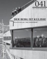 der BerG ist kulisse - 041 Kulturmagazin