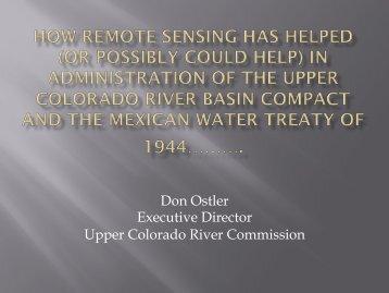 Don Ostler Executive Director Upper Colorado River Commission
