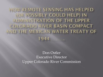 Don Ostler Executive Director Upper Colorado River Commission