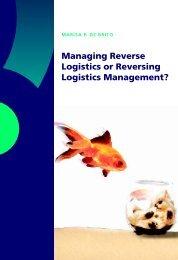 Managing Reverse Logistics or Reversing Logistics ... - RePub