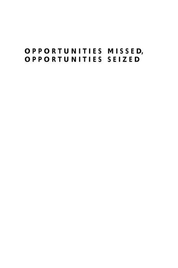 opportunities missed, opportunities seized - Carnegie Corporation of