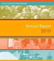 Annual Report 2010 - Jacob Burns Film Center