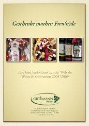 Geschenke machen Freu(n)de - Orthmann-Weine