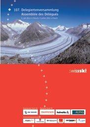 107. Delegiertenversammlung Assemblée des Délégués - Swiss-Ski