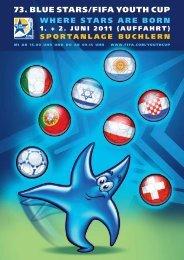 Das Turnier 2011 im Detail (pdf 15 MB - Blue Stars/FIFA Youth Cup