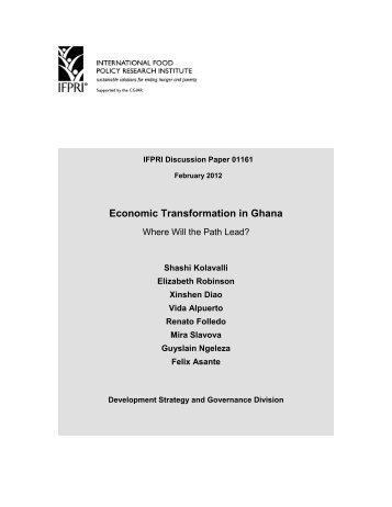 Economic Transformation in Ghana - International Food Policy ...