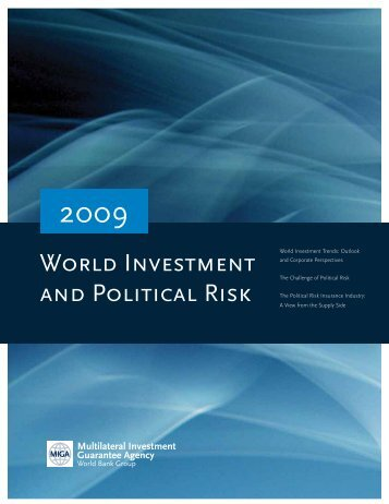 WORLD INVESTMENT AND POLITICAL RISk - Multilateral ...