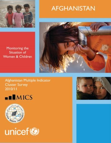 Afghanistan Multiple Indicator Cluster Survey - Childinfo.org