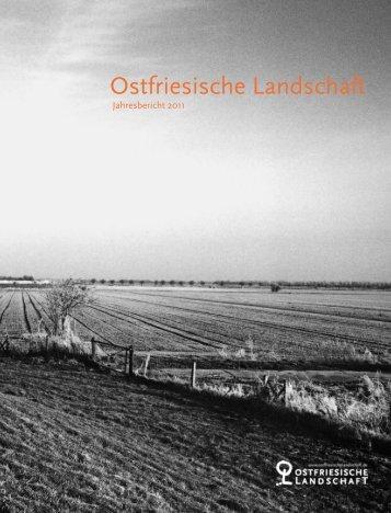 Jahresbericht 2011 - Ostfriesische Landschaft