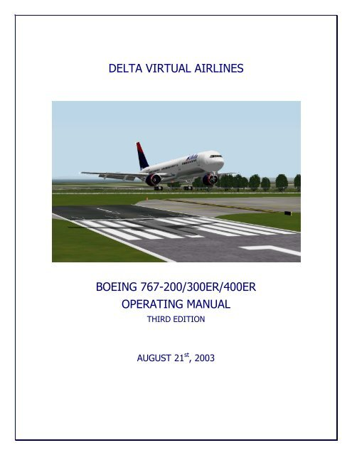 Delta Virtual Airlines Boeing 767 200 300er 400er Operating