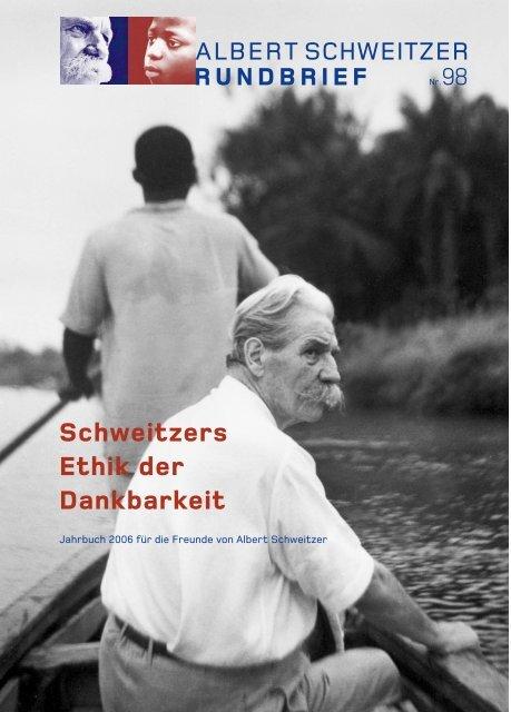 Schweitzers Ethik Der Dankbarkeit Deutsches Albert