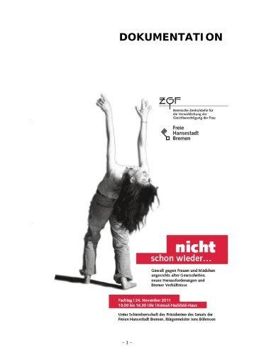 """Dokumentation des Fachtags """"nicht schon wieder... Gewalt gegen"""